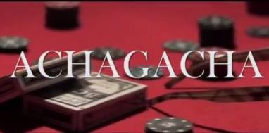 achagacha