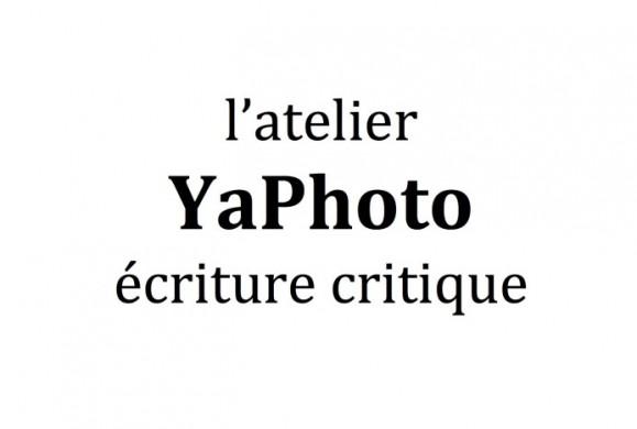 Atelier Ya Photo : Ecriture critique du 14 au 18 novembre 2016 à l'Institut Goethe