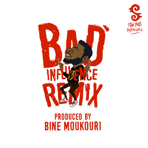 bad-influence-bine-moukouri-remix-jovi-808-nation-au-letch