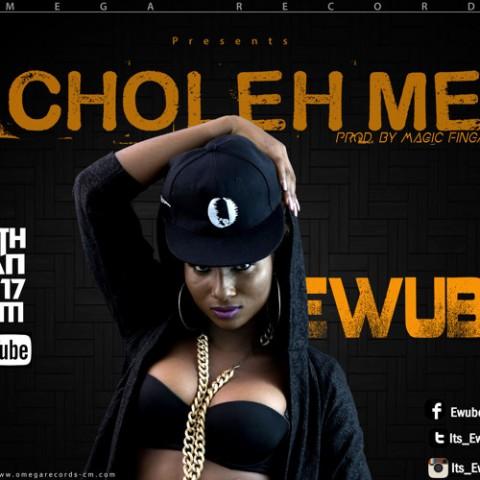 Ewube nous 'Choleh Me' dans sa nouvelle chanson