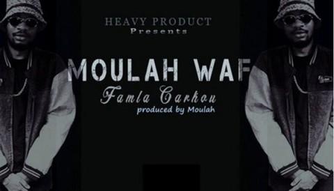 """Écoutez """"Famla Carkou"""" de Moulah Waf"""