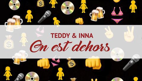 [Exclusivité] Ecoutez le new single de Teddy & Inna – On est dehors