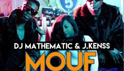 """""""Mouf"""", DJ Mathematic a come-out un new clip Feat J. Kenss"""