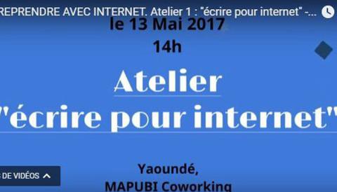 Apprenez «comment écrire pour le web», le 13 mai 2017 à Yaoundé