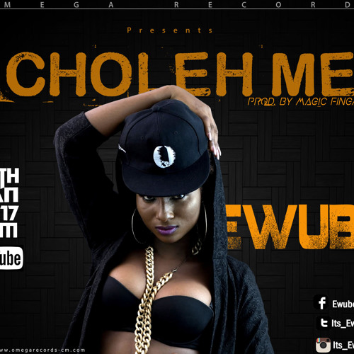 Ewube-Choleh-Me-2017-Au-Letch