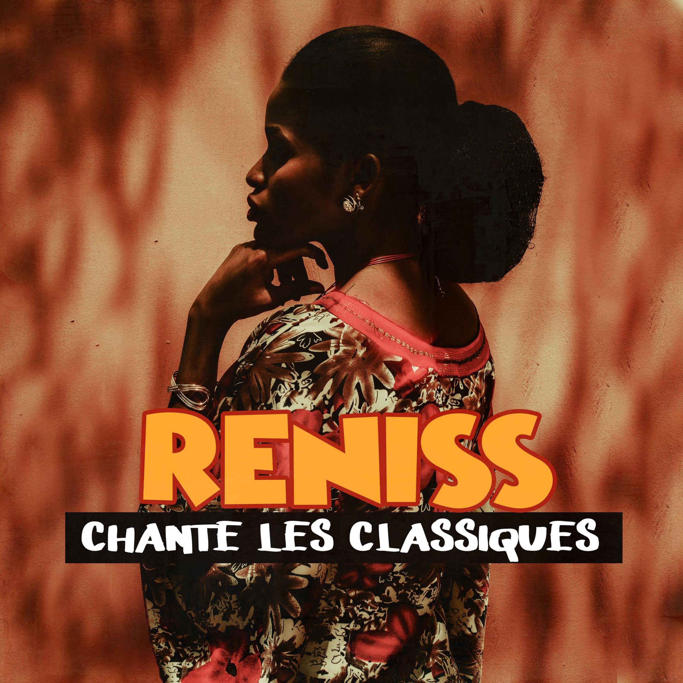 Reniss chante les classiques