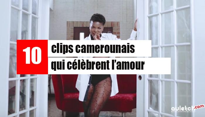 10-CLIPS-CAMEROUNAIS-QUI-CELEBRENT-L-AMOUR